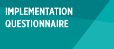Download the implementaion questionaire